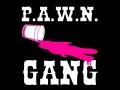 P.A.W.N. Gang