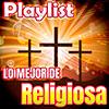 Lo Mejor de la Música Religiosa