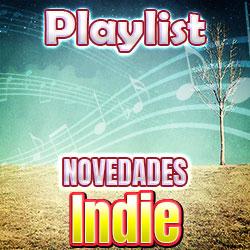 Novedades Música Indie