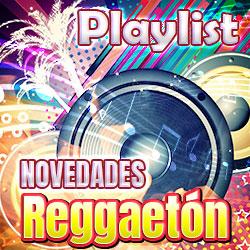 Novedades Reggaeton