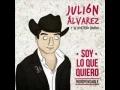 Julión Álvarez Y Su Norteño Banda - Y Así Fue