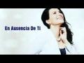 Laura Pausini - Ausencia de ti