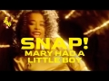 Snap - Mary Had a Little Boy