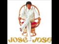 Jose Jose - A Partir De Hoy