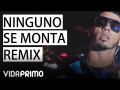 Anuel - Ninguno Se Monta (Remix) (Darell Ft. Ñengo Flow, Tempo, Anuel AA, Bryant Myers)
