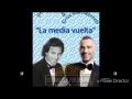 Julio Iglesias - La Media Vuelta (ft. Eros Ramazzotti)