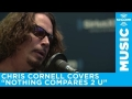 Chris Cornell - Nothing Compares To U (Sinéad O'Connor Cover)