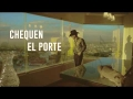 Adriel Favela - Chequen El Porte