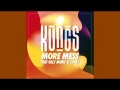 Kungs - More Mess (ft. Coely, Olly Murs)