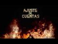 Mestiza Mc - Ajuste de Cuentas (Ft. Neblinna)