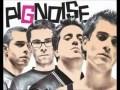 Pignoise - Sin Ti