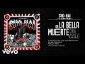 Sho Hai - La bella muerte (ft. Kase.O)