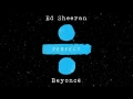 Ed Sheeran - Perfect Duet (Ft. Beyoncé)