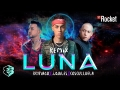 Brytiago - Luna (Remix) (ft. Justin Quiles, Cosculluela)
