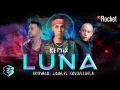 Brytiago - Luna (Remix) (Ft. Justin Quiles, Cosculluela)