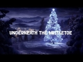 Sia - Underneath The Mistletoe