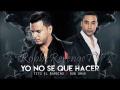Tito 'El Bambino' - Yo No Se Que Hacer (Ft. Don Omar)