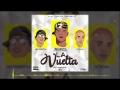 Secreto El Biberón - La Vuelta (ft. Nino Freestyle, El Fecho)