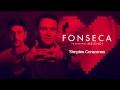 Fonseca - Simples Corazones (Remix) (Ft. Melendi)