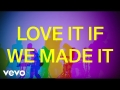 The 1975 - Love It What We Made It