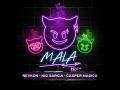 Reykon - Mala Remix (Ft. Nio Garcia, Casper Mágico)