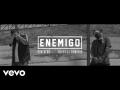 Don Aero - Enemigo (ft. Refye El Demonio)