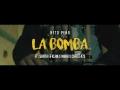 Neto Peña - LA BOMBA (ft. Pinche Mara, Santa Fe Klan & Chato 473)