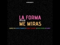 Super Yei - La Forma En Que Me Miras (Ft. Myke Towers, Sammy, Lenny Tavarez, Rafa Pabon, Jone Quest)