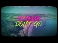 DJ Vice - Don't Go (ft. Mr. Eazi, Becky G)