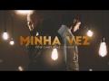 Ton Carfi - Minha Vez (ft. Livinho)