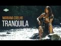 Mariana Coelho - Tranquila