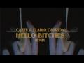 Cazzu - Hello Bitche$ (Remix) (ft. Eladio Carrión)