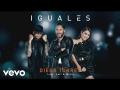 Diego Torres - Iguales (ft. Wisin, Lali)