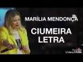 Marilia Mendonça - Ciumeira
