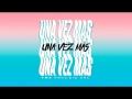 FMK - Una Vez Más (ft. Big One)