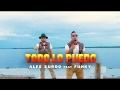Alex Zurdo - Todo Lo Puedo (ft. Funky)