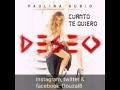 Paulina Rubio - Cuanto Te Quiero