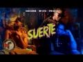 Eladio Carrión - Suerte (ft. Toby Letra, Topo Nlaksa)