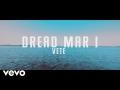 Dread Mar I - Vete