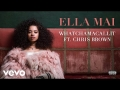 Ella Mai - Whatchamacallit (ft. Chris Brown)
