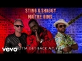 Sting - Gotta Get Back My Baby (Ft. Maître Gims, Shaggy)