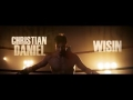 Christian Daniel - Si pudiera (Ft. Wisin)