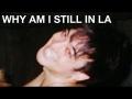 Joji - Why am I still in LA