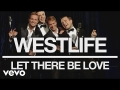 Westlife - Let There Be Love