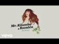 Mr. Kilombo - Sinmigo (ft. Rozalén)