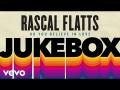 Rascal Flatts - Do You Believe In Love