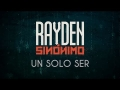 Rayden - Un solo ser (ft. Andrés Suarez)