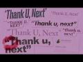 Ariana Grande - Thank u, next (clean version)