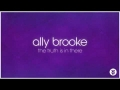 The Truth Is In There de Ally Brooke