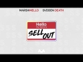 Sell Out (ft. SVDDEN DEATH) de Marshmello